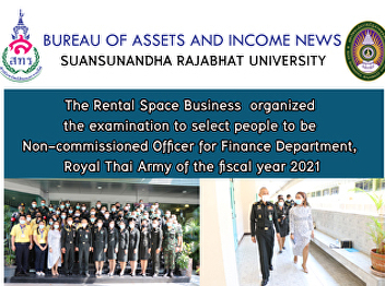 The Rental Space Business joined hand with Finance Department, Royal Thai Army to organized the examination to select people to be Non-commissioned Officer for Finance Department, Royal Thai Army of the fiscal year 2021