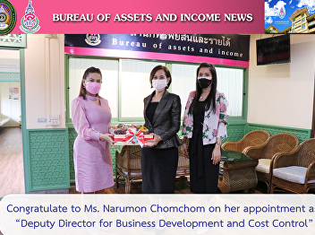 """Congratulate to Ms. Narumon Chomchom on her appointment as """"Deputy Director for Business Development and Cost Control"""""""