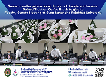 Suansunandha palace hotel, Bureau of Assets and Income Gained Trust on Coffee Break to give to   Faculty Senate Meeting of Suan Sunandha Rajabhat University